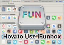 How to Use iFunbox