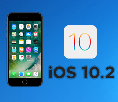 apple iOS 10.2 released