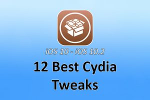 Best Cydia Tweaks 2017