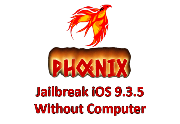 How To Jailbreak iOS 9.3.5 Using Phoenix Without Computer | Cydia