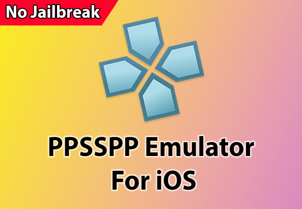 PPSSPP For iOS 11